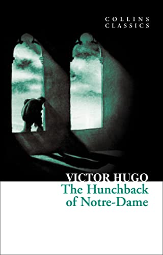 9780007902132: The Hunchback of Notre-Dame (Collins Classics)