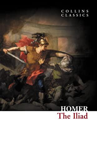 9780007902149: Iliad (Collins Classics)