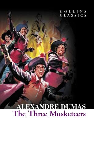 9780007902156: The Three Musketeers (Collins Classics) [Lingua inglese]