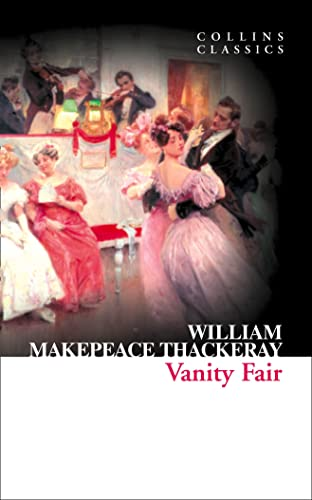 9780007902170: Vanity Fair (Collins Classics)