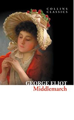 9780007902187: Middlemarch (Collins Classics)