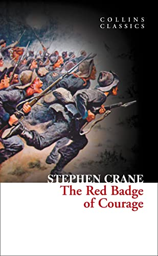 The Red Badge of Courage (Collins Classics) (9780007902200) by Stephen Crane