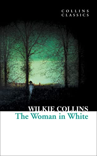 9780007902217: The Woman in White (Collins Classics)