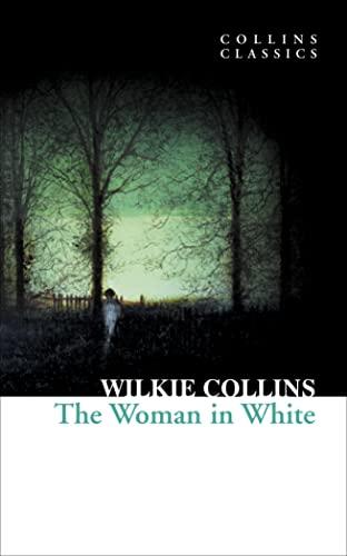 9780007902217: The Woman in White (Collins Classics)