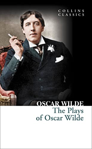 9780007902224: Plays of Oscar Wilde (Collins Classics)