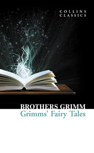 9780007902248: Grimm's Fairy Tales (Collins Classics)