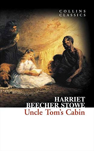 9780007902262: Uncle Tom's Cabin (Collins Classics)