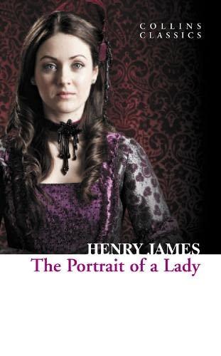 9780007902286: The Portrait of a Lady (Collins Classics)