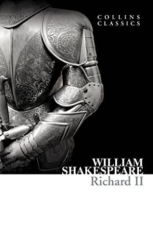 9780007902293: Richard II (Collins Classics)