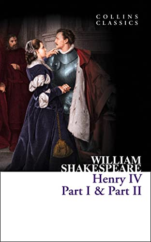 9780007902309: Henry IV Part 1 and Part 2. (Collins Classics)