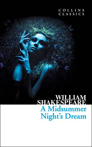 9780007902378: A Midsummer Night's Dream (Collins Classics)