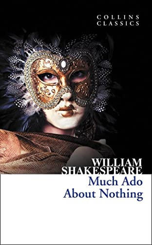 9780007902415: Much Ado About Nothing (Collins Classics)