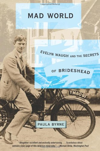 9780007903719: Mad World: Evelyn Waugh and the Secrets of Brideshead
