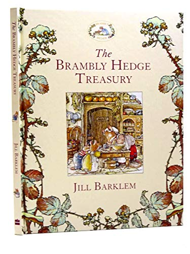 9780007905515: The Brambly Hedge Treasury by Jill Barklem (Hardback)