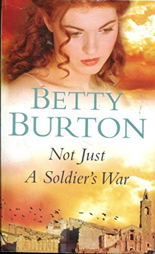 Xnot Just a Soldiers War: Burton Betty