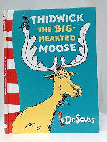 9780007908004: Xdr Seuss Thidwick Big Hearted