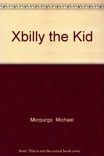 9780007909674: Xbilly the Kid