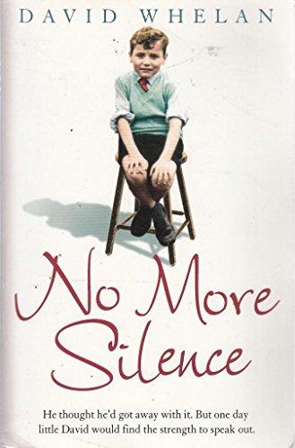 9780007909926: No More Silence