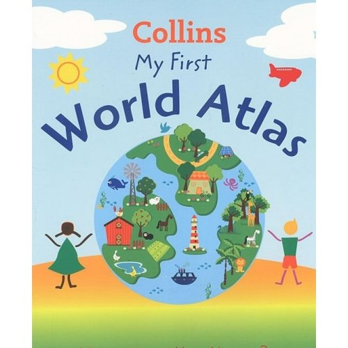 9780007910250: Collins My First World Atlas