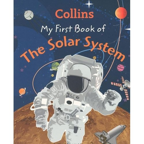 9780007910274: My First Book of the Solar System: What's Up There?