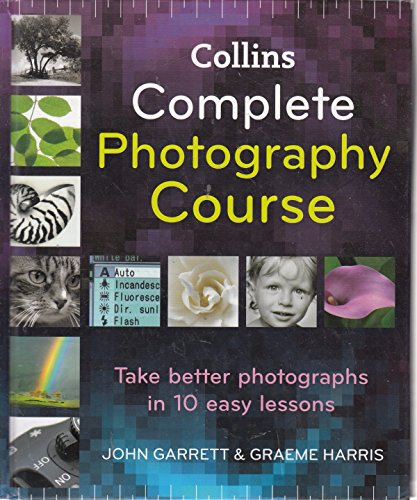 9780007910670: Collins Complete Photography Course