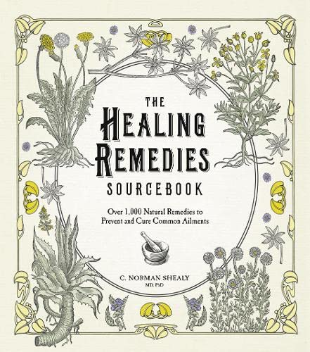 9780007914098: The Healing Remedies Sourcebook: Over 1,000 Natural Remedies to Prevent and Cure Common Ailments