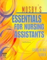 Mosby's Essentials for Nursing Assistants- Text Only: Sheila A. Sorrentino