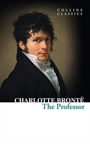 9780007920686: The Professor (Collins Classics)