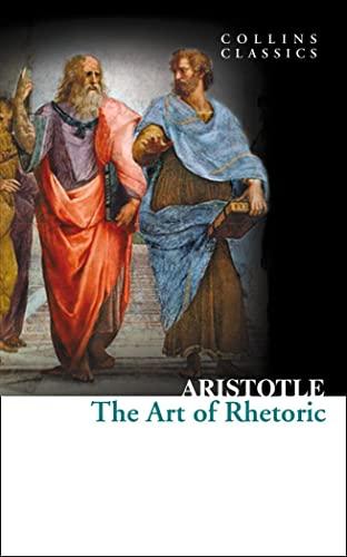 9780007920693: The Art of Rhetoric