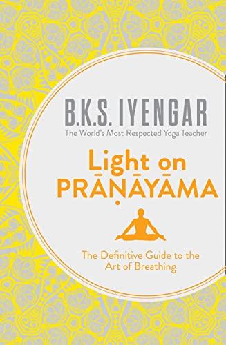 9780007921287: Light on Pranayama