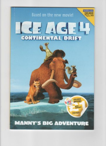 9780007921416: Ice Age 4 Continental Drift - Manny's Big Adventure