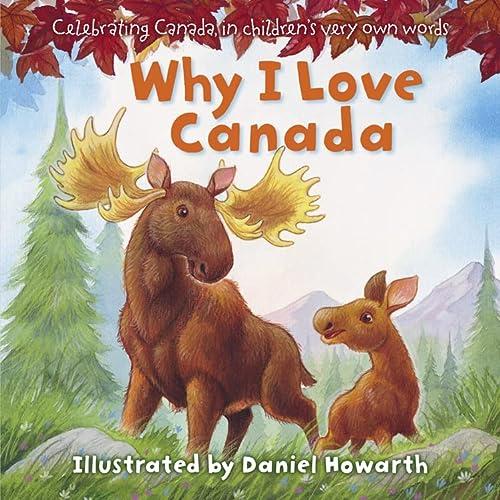 9780007921546: Xwhy I Love Canada