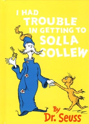 9780007922536: Dr Seuss Mini - I Had Trouble in Getting to Solla Sollew