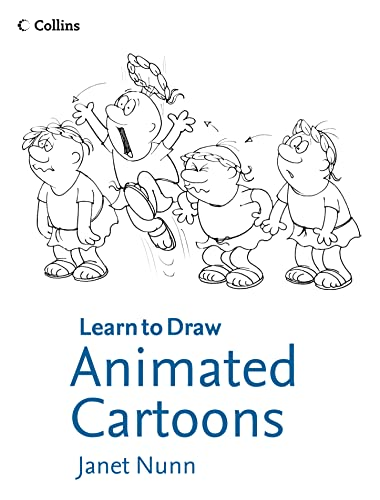 9780007924851: Animated Cartoons (Collins Learn to Draw)