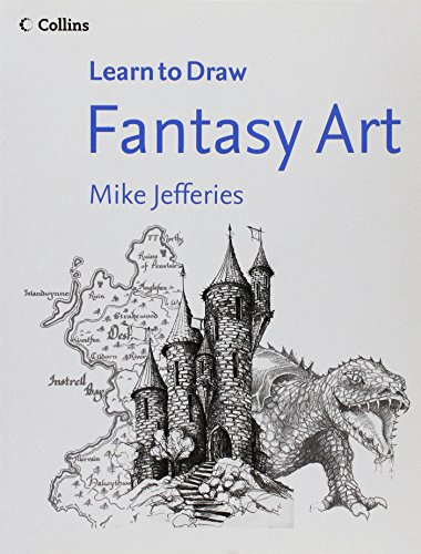 9780007924868: Fantasy Art (Collins Learn to Draw)