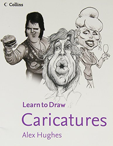 9780007924882: Caricatures (Collins Learn to Draw)