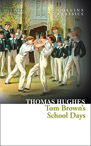 9780007925315: Tom Brown's School Days (Collins Classics)
