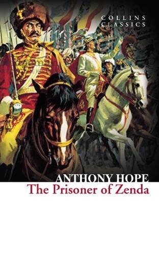 9780007925339: The Prisoner of Zenda (Collins Classics)