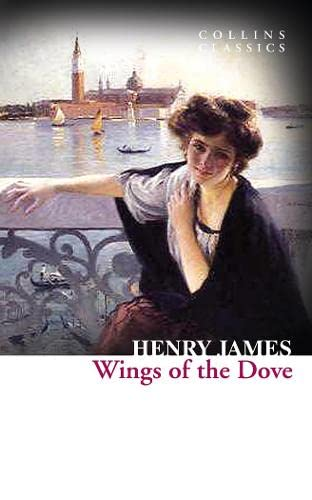 9780007925377: The Wings of the Dove (Collins Classics)