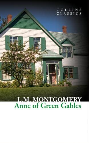 9780007925391: Anne of Green Gables (Collins Classics)