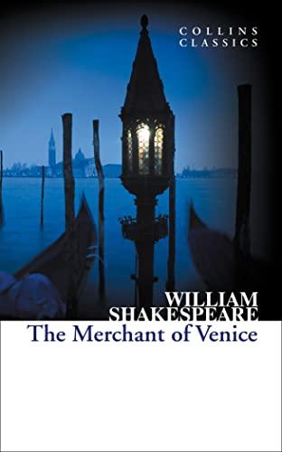9780007925476: The Merchant of Venice (Collins Classics)
