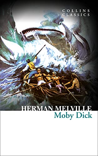Moby Dick (Collins Classics): Herman Melville