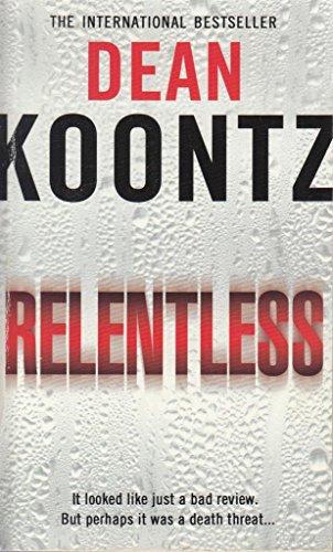 9780007926169: DEAN KOONTZ RELENTLESS