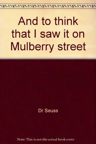 9780007927739: And to think that I saw it on Mulberry street