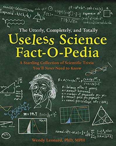 9780007927791: The Utterly, Completely, and Totally Useless Science Fact-o-pedia