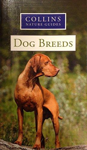 9780007929290: COLLINS NATURE GUIDE: DOG BREEDS.