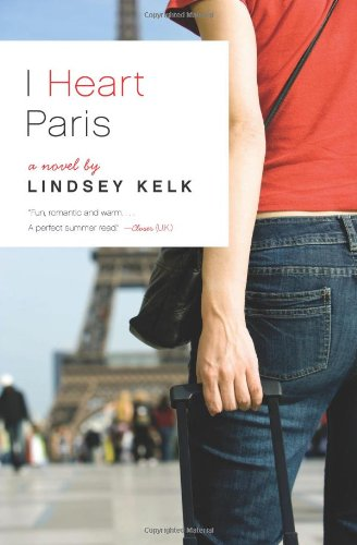 9780007929528: I Heart Paris: A Novel