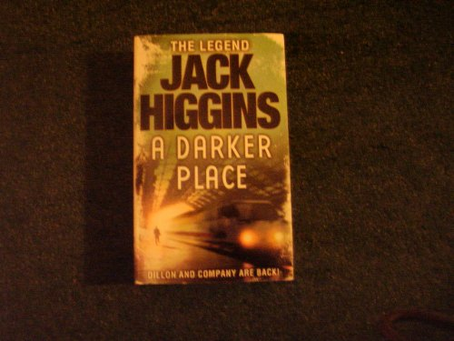 9780007930104: A Darker Place (Sean Dillon Series, Book 16)