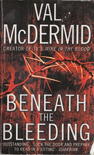 9780007930135: Beneath the Bleeding