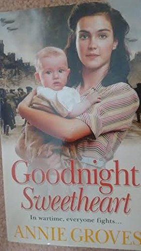 Goodnight Sweetheart: Annie Groves